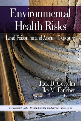 Environmental Health Risks: Lead Poisoning and Arsenic: Gosselin, Jack D.