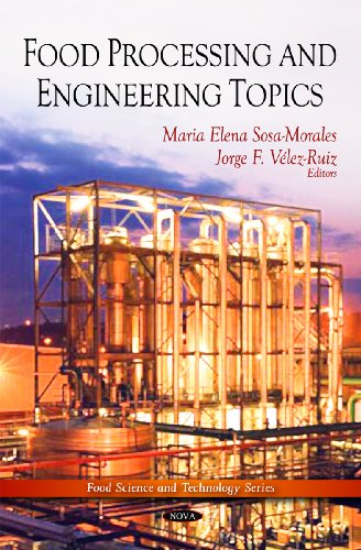 Food Processing and Engineering Topics (Food Science