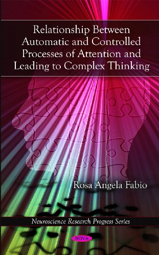 Relationship Between Automatic and Controlled Processes of Attention and Leading to Complex ...