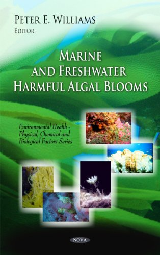 Marine and Freshwater Harmful Algal Blooms (Environmental Health - Physical, Chemical and ...