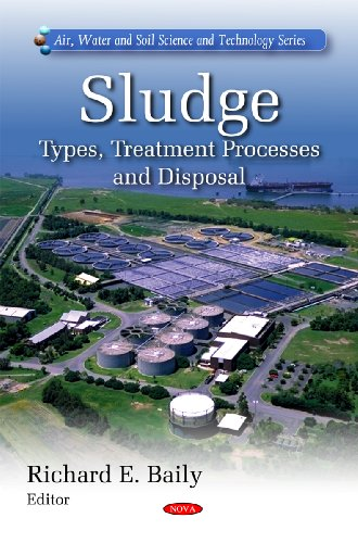Sludge (Air Water and Soil Pollution Science and Technology Series)