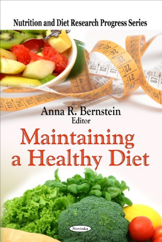 9781607418566: Maintaining a Healthy Diet (Nutrition and Diet Research Progress)