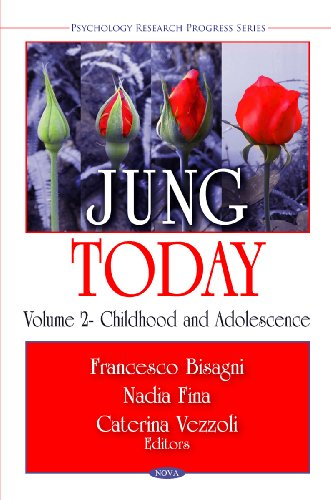 Jung Today: Childhood and Adolescence (Psychology Research Progress Series): Francesco Bisagni