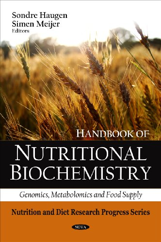 Handbook of Nutritional Biochemistry: Genomics, Metabolomics and Food Supply (Hardback)
