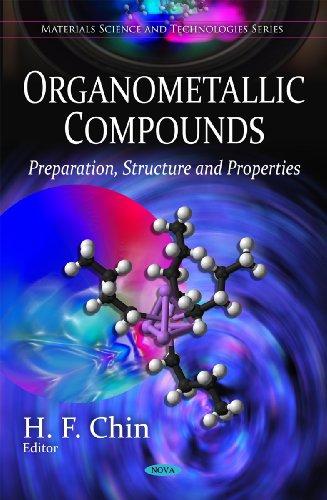 Organometallic Compounds: Preparation, Structure Properties (Hardback)