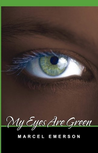 9781607430278: My Eyes Are Green