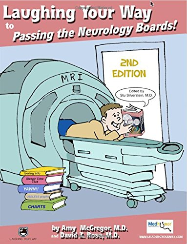 9781607435358: Laughing Your Way to Passing the Neurology Boards