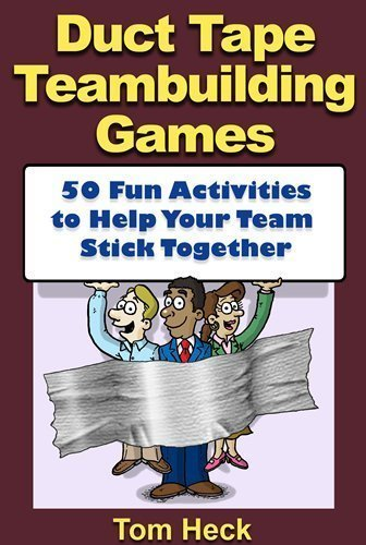 9781607439080: Duct Tape Teambuilding Games -- 50 Fun Activities to Help Your Team Stick Together