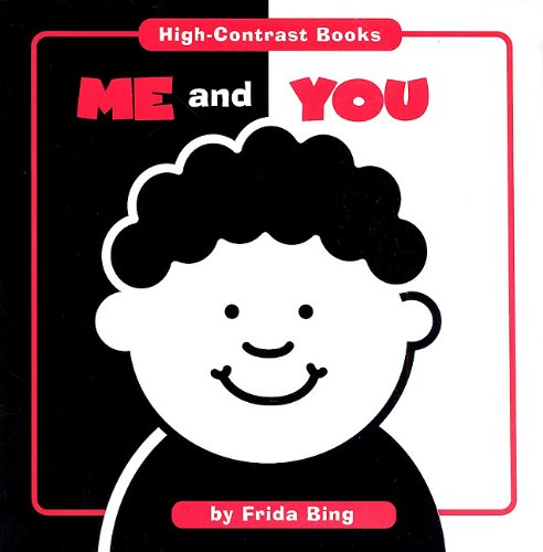 9781607450405: Me and You (High Contrast Books)
