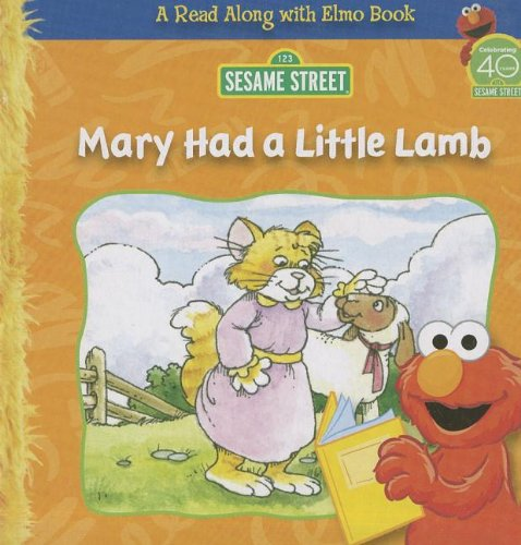 Mary Had a Little Lamb (Read Along with Elmo Books): Traditional