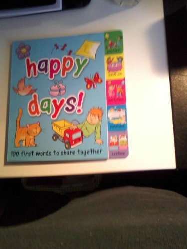 """Happy Days """" 100 First Words to Share and Learn"""": Maria Butteerfield"""