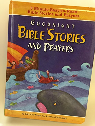 9781607456674: Goodnight Bible Stories and Prayers (2013, Hardcover)