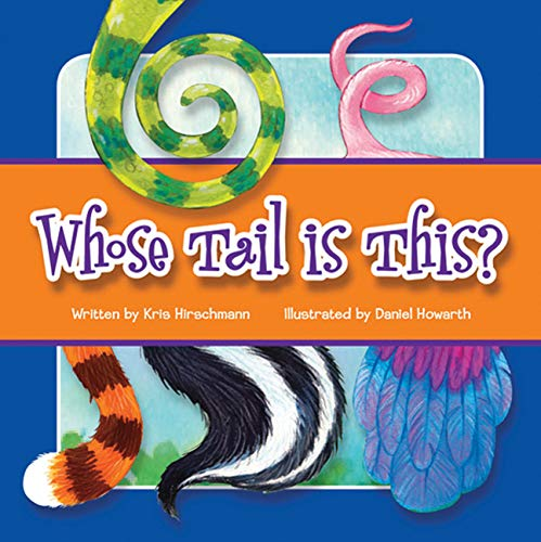 9781607457152: Whose Tail Is This?