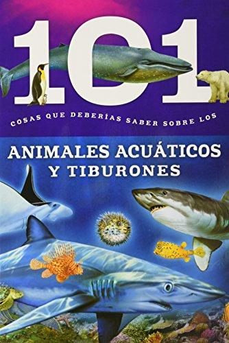 101 Cosas que Deberias Saber Sobre los: Susaeta Ediciones, S.