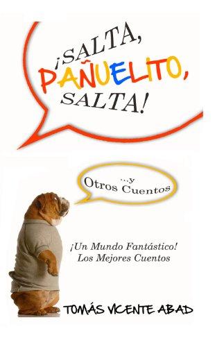 9781607460664: Salta, Pa Uelito, Salta!: Y Otros Cuentos (Spanish Edition)