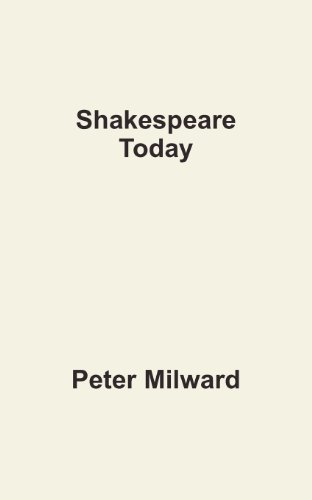 Shakespeare Today (1607461935) by Peter Milward