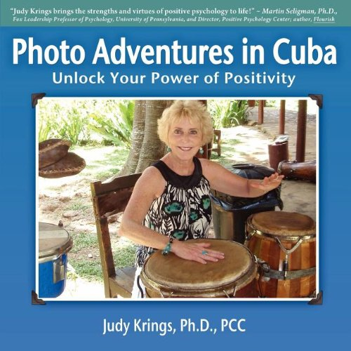 Photo Adventures in Cuba: Krings, Judy