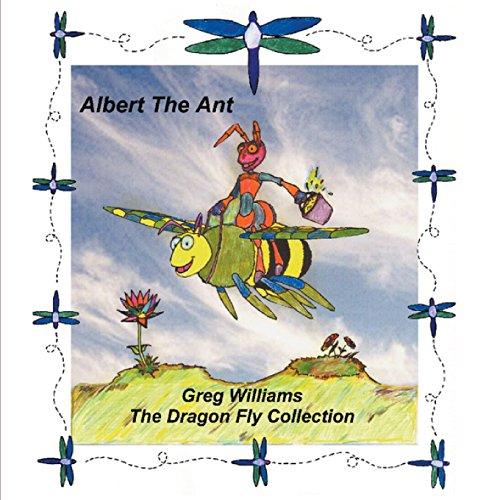 Albert The Ant: greg williams