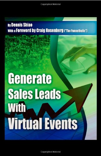 Generate Sales Leads with Virtual Events: Dennis Shiao