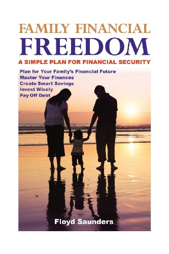 Family Financial Freedom: Floyd Saunders