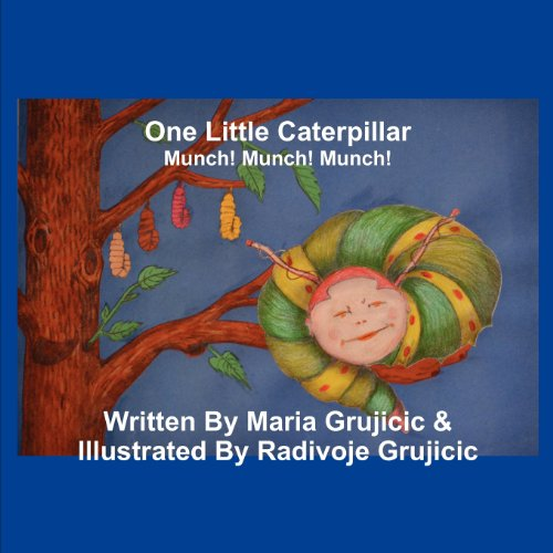 9781607466338: One Little Caterpillar: Munch! Munch! Munch!