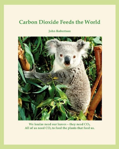 9781607466406: Carbon Dioxide Feeds the World: Co2 - The Marvel Molecule