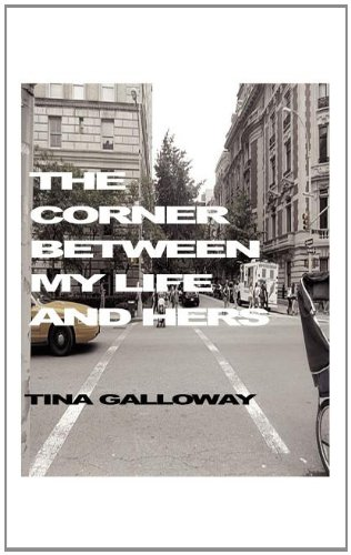 9781607468561: The Corner Between My Life and Hers