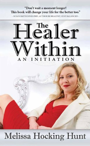 9781607469315: The Healer Within: An Initiation