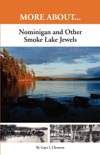 Nominigan and Other Smoke Lake Jewels: Gaye I. Clemson
