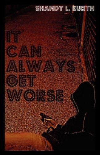 9781607469575: It Can Always Get Worse