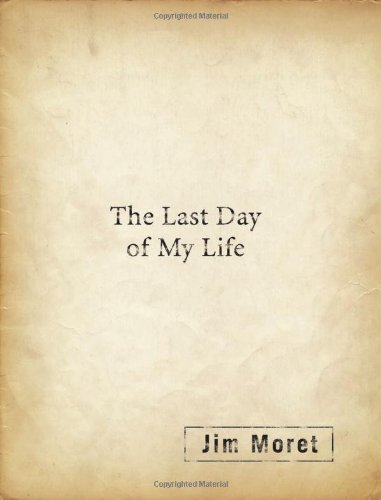 9781607477013: The Last Day of My Life