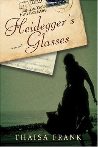 9781607477266: Heidegger's Glasses