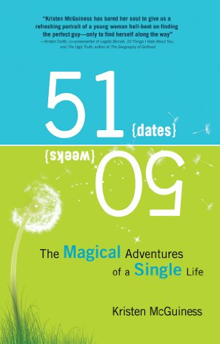 9781607477563: 51/50: The Magical Adventures of a Single Life