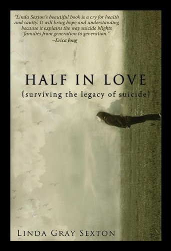 9781607477617: Half in Love: Surviving the Legacy of Suicide