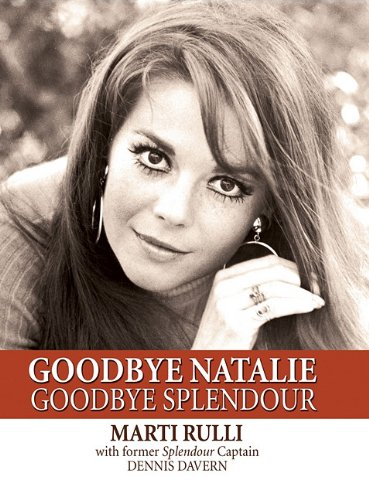 9781607477648: Goodbye Natalie, Goodbye Splendour