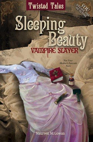 9781607477792: Twistsleeping Beauty: Vampire Slayer (Twisted Tales)