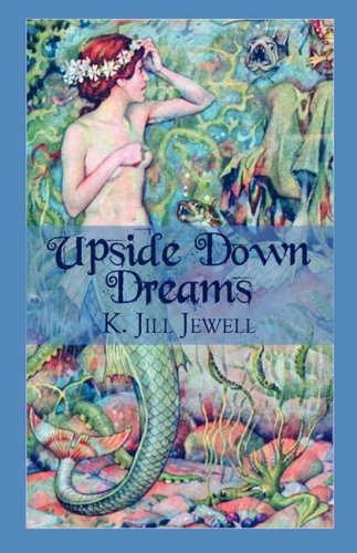 9781607490005: Upside Down Dreams