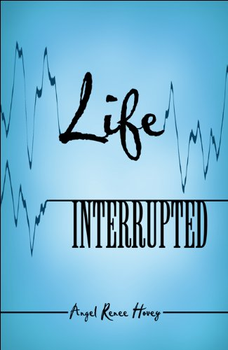 9781607491842: Life Interrupted