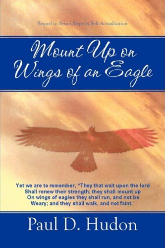 Mount Up on Wings of an Eagle: Hudon, Paul D.