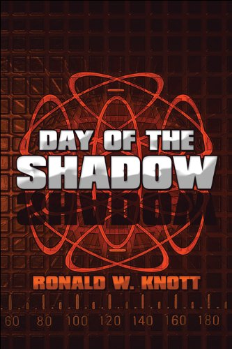 9781607491880: Day of the Shadow