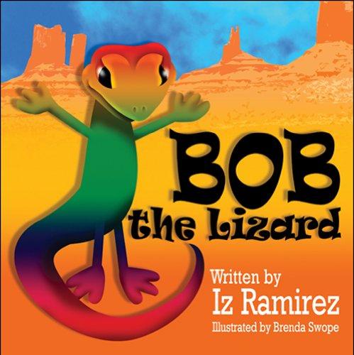 Bob the Lizard: Ramirez, Iz