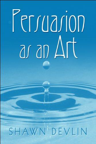 Persuasion as an Art: Devlin, Shawn