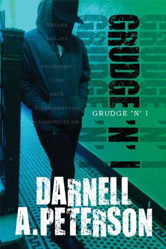 Grudge 'n' I: Peterson, Darnell A.