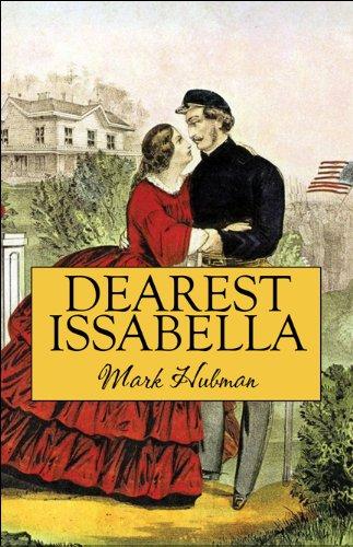 Dearest Issabella: Mark Hubman