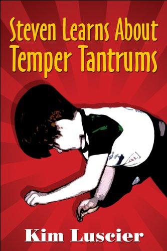 9781607496922: Steven Learns About Temper Tantrums
