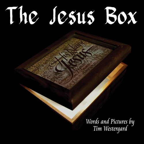 The Jesus Box: Tim Westergard