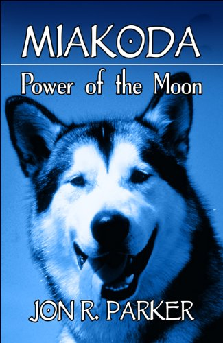 Miakoda: Power of the Moon: Jon R. Parker