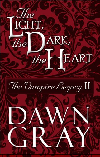 9781607499053: The Light, the Dark, the Heart: The Vampire Legacy II