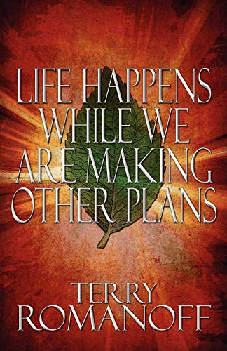 9781607499916: Life Happens While We Are Making Other Plans