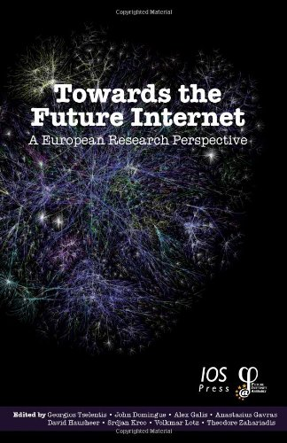 9781607500070: Towards the Future Internet: A European Research Perspective